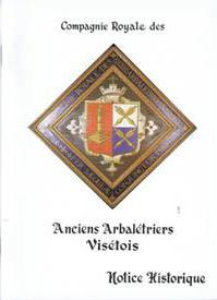 Notice Historique des Arbalétriers de Visé